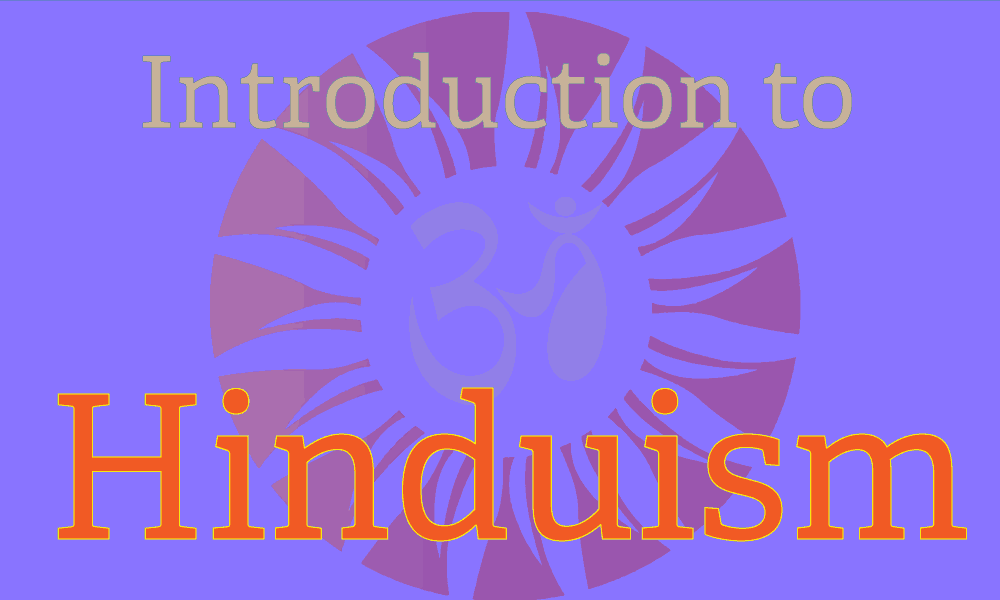 an introduction to the history of hinduism Introduction to hinduism hinduism is the religion of the majority of people in india and nepal throughout its extensive history.